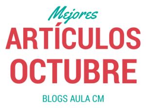 Mejores artículos Octubre AulaCM